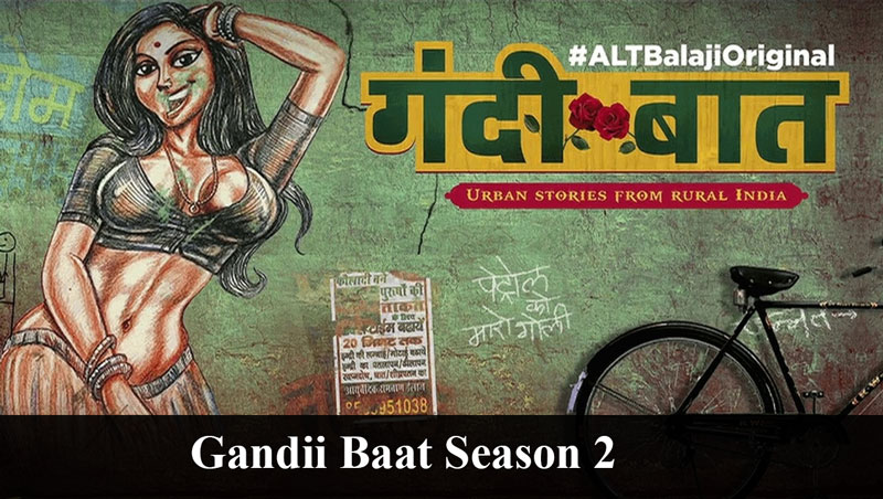 gandii-baat-season-2-web-series-cast
